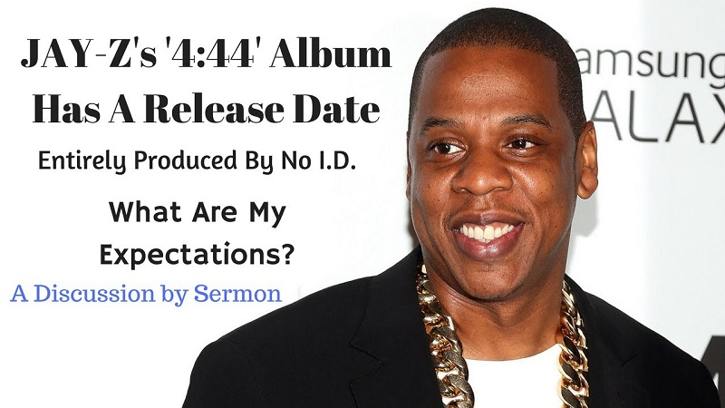 The 4:44 of Jay-Z is much better than your Expectations